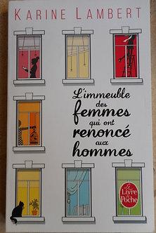 """Karine Lambert """"L'immeuble des femmes qui ont renoncé aux hommes"""""""