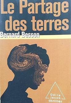 "Bernard Besson ""Le partage des terres"""