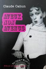 """Claude Cahun """"Aveux non avenus"""""""