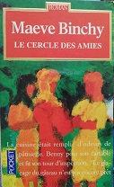 """Maeve Binchy """"Le cercle des amies"""""""