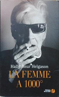 """Hallgrimur Helgason """"La femme à 1000°"""""""