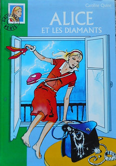 "Caroline Quine ""Alice et les diamants"""