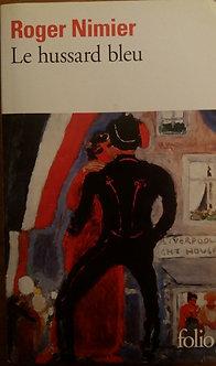 """Roger Nimier  """"Le hussard bleu"""""""