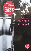 """Delphine de Vigan """"No et moi"""""""