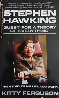 "Kitty Ferguson ""Stephen Hawking Guest for a theory of everything"""