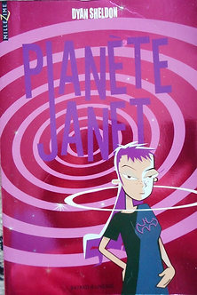 "Dyan Sheldon ""Planet Janet"""