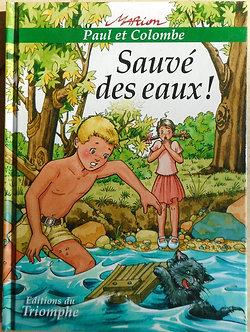 """Paul et Colombe """"Sauvés de seaux"""""""