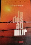 "Christophe Lambert ""Le dos au mur"""