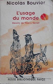 "Nicolas Bouvier ""L'usage du monde"""