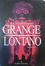 "jean-Christophe Grangé ""Lontano"""