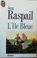 """Jean Raspail """"L'île bleue"""""""