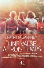"""Patricia Gaffney """"Une valse à trois temps"""""""