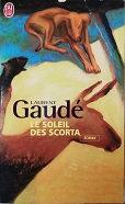 """Laurent Gaudé """"Sous le soleil des Scorta"""""""