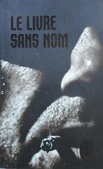 """Anonyme """"Le livre sans nom"""""""