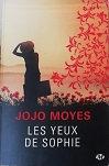 """Jojo Moyes """"Les yeux de Sophie"""""""