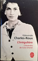 """Edmonde Charles-Roux """"L'irrégulière- L'itinéraire de Coco Chanel"""""""