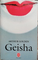 "Arthur Golden ""Geisha"""