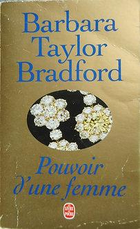 """BarbaraTaylor Bradford """"Pouvoir d'une femme"""""""