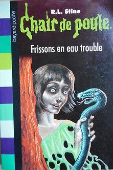 """R L Stine  """"Frissons en eau trouble"""""""