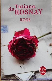 """Tatiana de Rosnay """"Rose"""""""