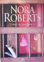 """Nora Rorberts """"L'hôtel des souvenirs 1 - Un parfum de chèvrefeuille"""""""""""