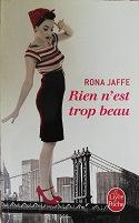 """Rona Jaffe """"Rien n'est trop beau"""""""