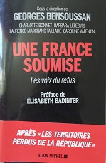 "Georges Bensoussan (direction) ""Une France insoumise"""