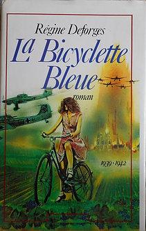 """Régine Deforges """"La bicyclette bleue"""""""
