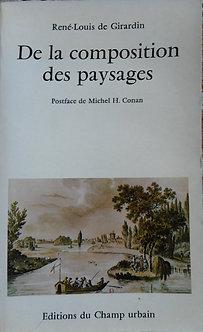 """René-Louis de Girardin """"De la composition des paysages"""""""