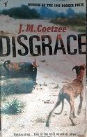 """J.M. Coetzee """"Disgrace"""""""
