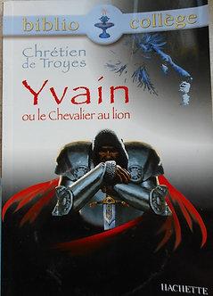 """Chrétien de Troyes """"Yvain ou le chevalier au lion"""""""