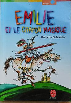 """Henriette Bichonnier  """"Emilie et le crayon magique"""""""