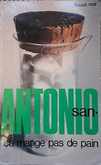 """San Antonio """"ça ne mange pas de pain"""""""