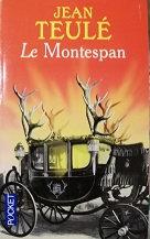 """Jean Teulé """"Le Montespan"""""""