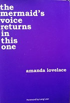 "Amanda Lovelace ""The mermaid's voice returns in this one"""
