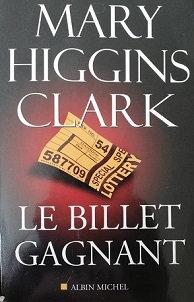 """Mary Higgin Clarks """"Le billet gagnant"""""""