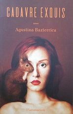 "Augustina Bazterrica ""Cadavre exquis"""