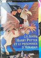 """J.K. Rowling """"Harry Potter et le prisonnier d'Azkaban"""""""