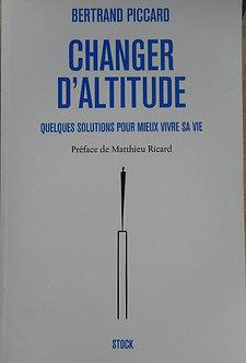 "Bertrand Picard  ""Changer d'altitude"""