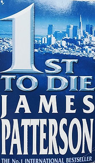 "James Patterson ""1st to die"""""