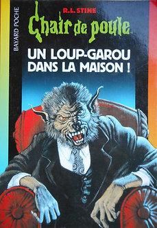 "R L Stine  ""Un Loup-Garou dans la maison"""