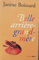 "Janine Boissard ""Belle-arrière-grand-mère"""