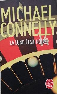 """Michael Connelly """"La lune était noire"""""""