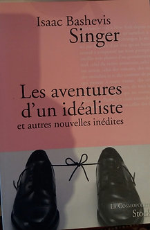 """Isaac Bashevis Singer  """"Les aventures d'un idéaliste"""""""