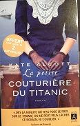 """Kate Alcott """"La petite couturière du Titanic"""""""