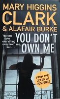 "Mary Higgins Clarck ""You don't own me"""