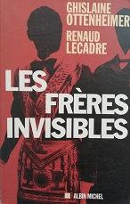 """G. Ottenheimer & R. Lecadre """"Les frères invisibles"""""""