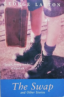 """George Layton """"The swap - and others stories"""""""