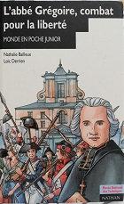 """N. Bailleux & L. Derrien """"L'abbé Grégoire, combat pour la liberté"""""""
