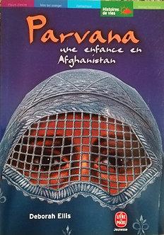 """Deborah Ellis """"Parvana, une enfance en Afganistan"""""""